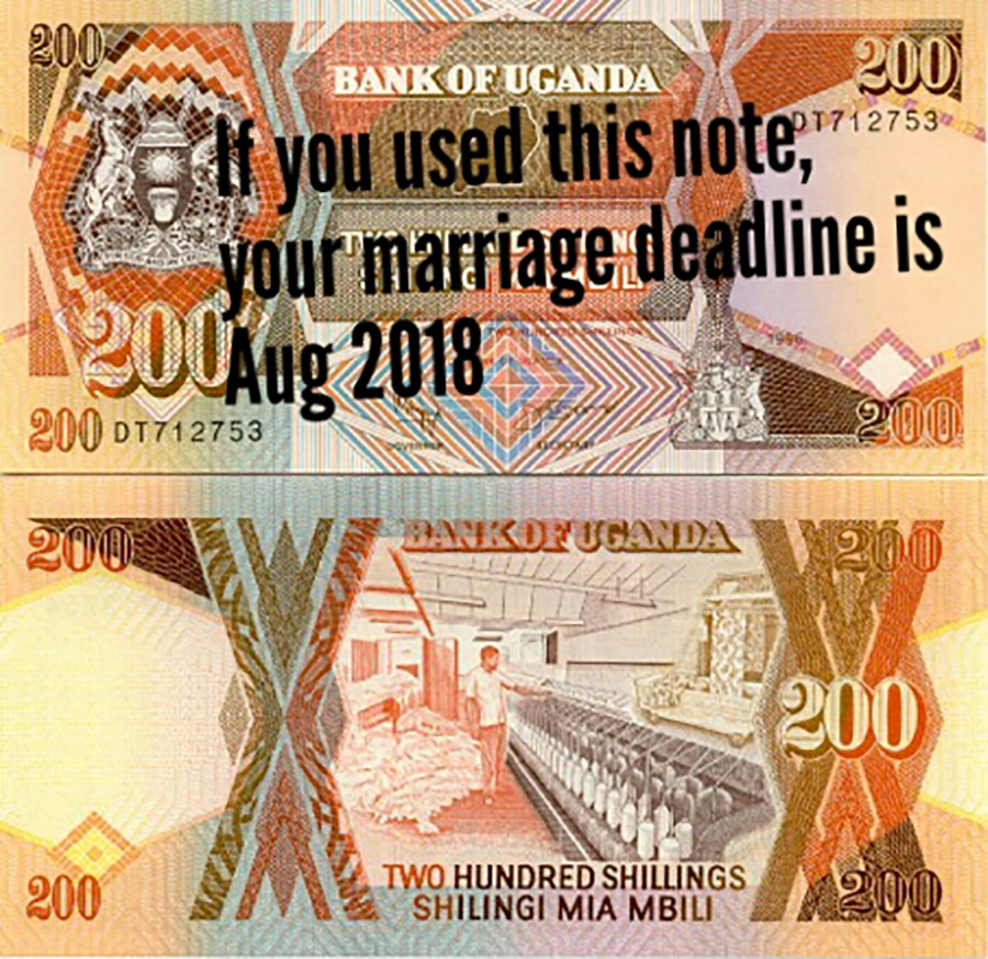 """This image depicting the front and back of a two-hundred-shilling note—with text superimposed over the top that reads, """"If you used this note, your marriage deadline is Aug 2018""""—circulated widely on Whatsapp in July 2018. The money pictured was used in Uganda until 1996."""